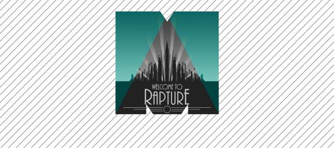 Rapture – Bioshock