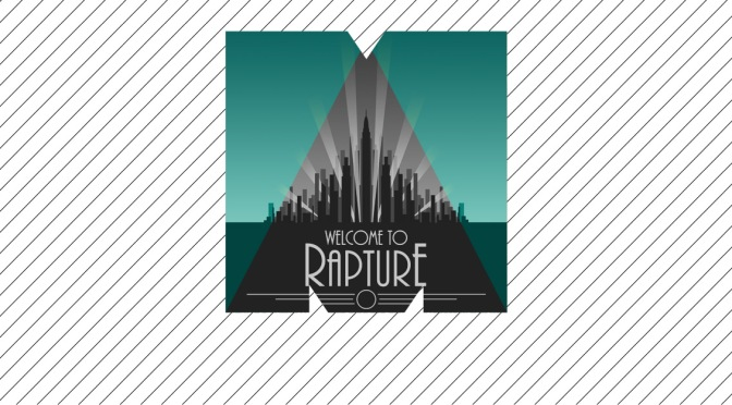 Rapture – Bioshock