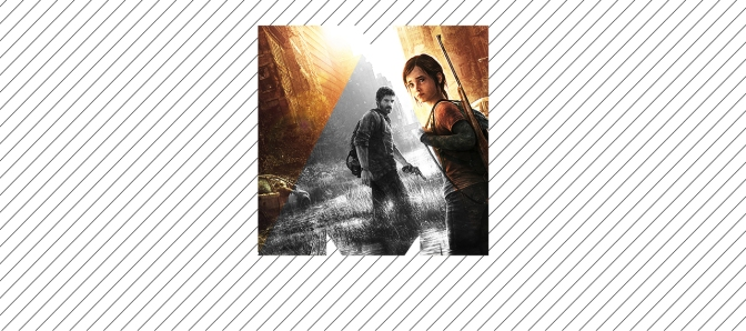 The Last of Us – Sobreviviendo al fin del mundo